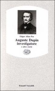 Auguste Dupin investigatore e altre storie - Edgar Allan Poe - copertina