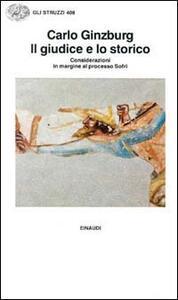 Il giudice e lo storico. Considerazioni in margine al processo Sofri - Carlo Ginzburg - copertina