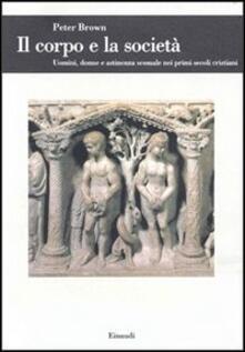 Daddyswing.es Il corpo e la società. Uomini, donne e astinenza sessuale nei primi secoli cristiani Image