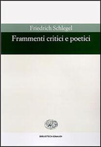 Libro Frammenti critici e poetici Friedrich Schlegel