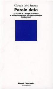 Libro Parole date Claude Lévi-Strauss