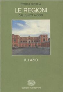 Festivalpatudocanario.es Storia d'Italia. Le regioni dall'Unità ad oggi. Vol. 10: Il Lazio. Image