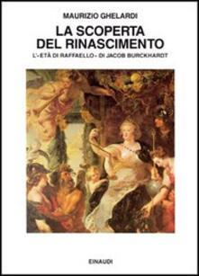 La scoperta del Rinascimento. Letà di Raffaello di Jacob Burckhardt.pdf