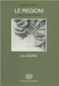 Libro Storia d'Italia. Le regioni dall'Unità ad oggi. Vol. 11: La Liguria.