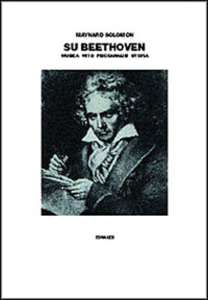 Su Beethoven. Musica, mito, psicoanalisi, utopia - Maynard Solomon - copertina