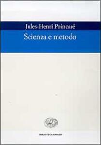 Scienza e metodo - Jules-Henri Poincaré - copertina