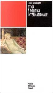 Etica e politica internazionale - Luigi Bonanate - copertina