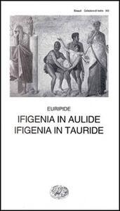 Ifigenia in Aulide-Ifigenia in Tauride - Euripide - copertina