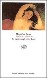 La fille aux yeux d'or-La ragazza dagli occhi d'oro - Honoré de Balzac - copertina
