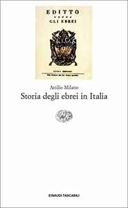 Foto Cover di Storia degli ebrei in Italia, Libro di Attilio Milano, edito da Einaudi