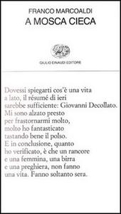 Libro A mosca cieca Franco Marcoaldi