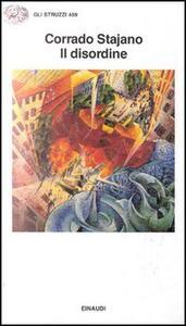 Il disordine - Corrado Stajano - copertina