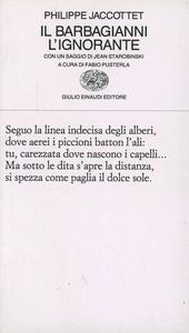 Libro Il barbagianni. L'ignorante Philippe Jaccottet