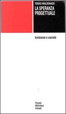 La speranza progettuale. Ambiente e società.pdf