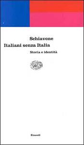 Italiani senza Italia - Aldo Schiavone - copertina