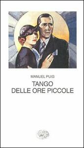 Tango delle ore piccole - Manuel Puig - copertina