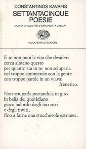Foto Cover di Settantacinque poesie, Libro di Konstantinos Kavafis, edito da Einaudi