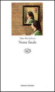 Notte fatale - Tahar Ben Jelloun - copertina