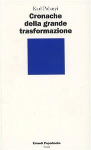 Cronache della grande trasformazione - Karl Polanyi - copertina