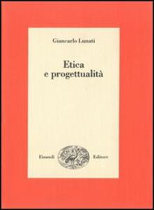 Etica e progettualità - Giancarlo Lunati - copertina