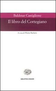 Il libro del cortegiano - Baldassarre Castiglione - copertina