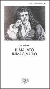 Libro Il malato immaginario Molière