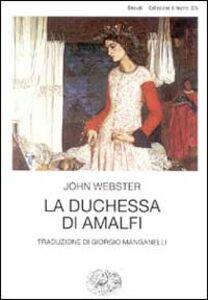 Libro La duchessa di Amalfi John Webster