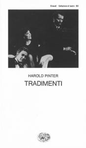 Libro Tradimenti Harold Pinter