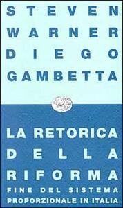 La retorica della riforma. Fine del sistema proporzionale in Italia