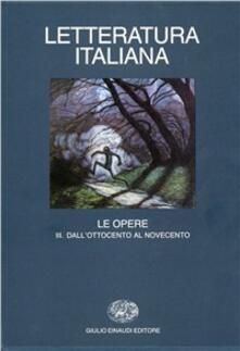 Grandtoureventi.it Letteratura italiana. Le opere. Vol. 3: Dall'Ottocento al Novecento. Image