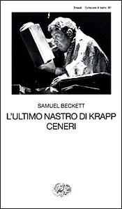 Libro L' ultimo nastro di Krapp-Ceneri Samuel Beckett