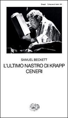 L' ultimo nastro di Krapp-Ceneri - Samuel Beckett - copertina