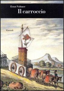 Foto Cover di Il carroccio, Libro di Ernst Voltmer, edito da Einaudi