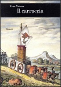 Libro Il carroccio Ernst Voltmer