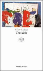 L' amicizia - Tahar Ben Jelloun - copertina