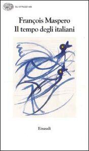 Libro Il tempo degli italiani Francesco Maspero