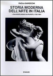 Associazionelabirinto.it Storia moderna dell'arte in Italia. Manifesti, polemiche, documenti. Vol. 1: Dai neoclassici ai puristi 1780-1861. Image
