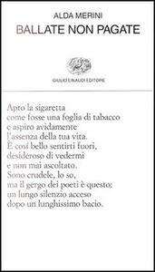 Foto Cover di Ballate non pagate, Libro di Alda Merini, edito da Einaudi