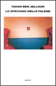 Lo specchio delle falene - Tahar Ben Jelloun - copertina