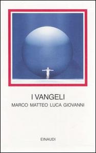 Libro I vangeli. Marco Matteo Luca Giovanni. Testo greco a fronte