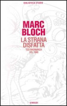 La strana disfatta - Marc Bloch - copertina