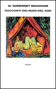 Racconti dei mari del sud - W. Somerset Maugham - copertina
