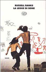 Foto Cover di La legge di Bone, Libro di Russell Banks, edito da Einaudi