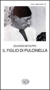 Il figlio di Pulcinella - Eduardo De Filippo - copertina