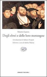 Degli ebrei e delle loro menzogne - Martin Lutero - copertina