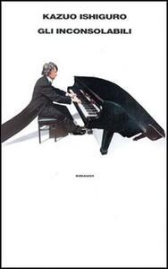 Gli inconsolabili - Kazuo Ishiguro - copertina