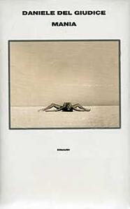 Mania - Daniele Del Giudice - copertina