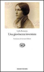 Libro Una giovinezza inventata Lalla Romano