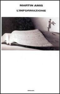 Libro L' informazione Martin Amis