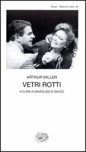 Libro Vetri rotti Arthur Miller